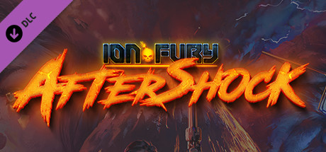 Ion Fury Aftershock Game PC Free Download