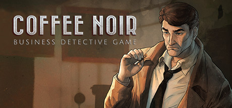 Coffee Noir Business Detective Game Game PC Free Download