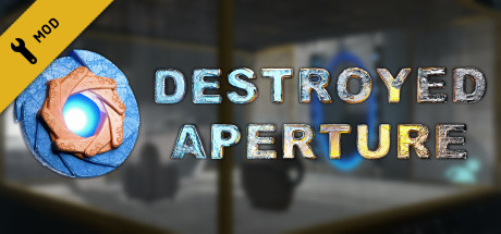 Destroyed Aperture Game PC Free Download