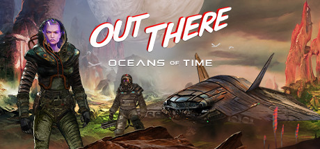 Out There Oceans of Time Game PC Free Download