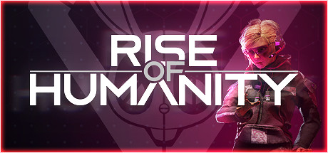 Rise of Humanity Game PC Free Download