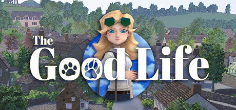 The Good Life Game PC Free Download