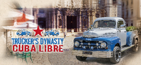 Truckers Dynasty Cuba Libre Game PC Free Download