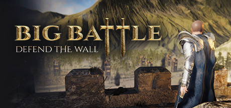 Big Battle Defend the Wall Game PC Free Download