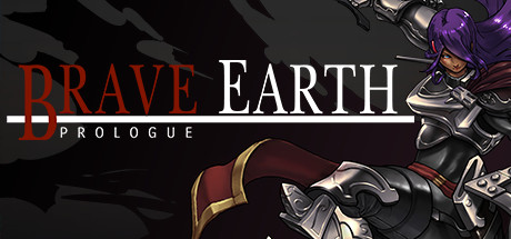 Brave Earth Prologue Game PC Free Download