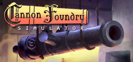 Cannon Foundry Simulator Game PC Free Download