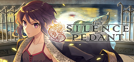 Fault SILENCE THE PEDANT Game PC Free Download
