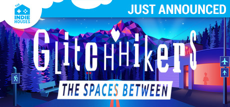 Glitchhikers The Spaces Between Game PC Free Download