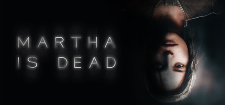 Martha Is Dead Game PC Free Download
