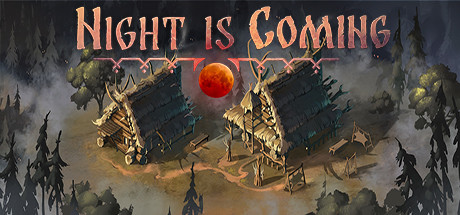 Night is Coming Game PC Free Download