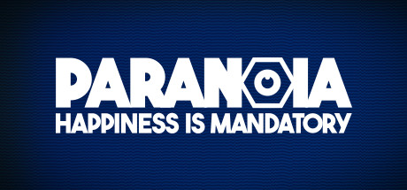 Paranoia Happiness is Mandatory Game PC Free Download