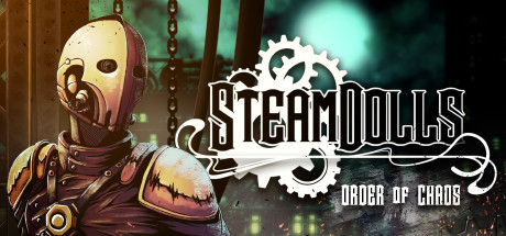 SteamDolls Order Of Chaos Game PC Free Download