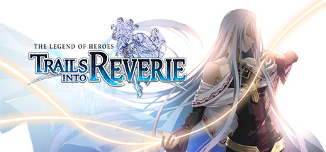 The Legend of Heroes Trails into Reverie Game PC Free Download