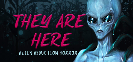 They Are Here Alien Abduction Horror Game PC Free Download