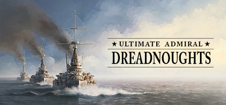 Ultimate Admiral Dreadnoughts Game PC Free Download