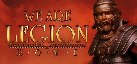 We are Legion Rome Game PC Free Download