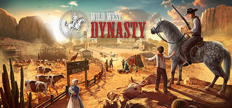 Wild West Dynasty Game PC Free Download